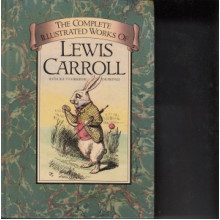 Lewis Carroll: The Complete Illustrated Works