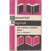 Essential English for Foreign Students. Book 1. Учебное пособие
