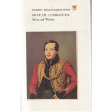 Mikhail Lermontov. Selected Works
